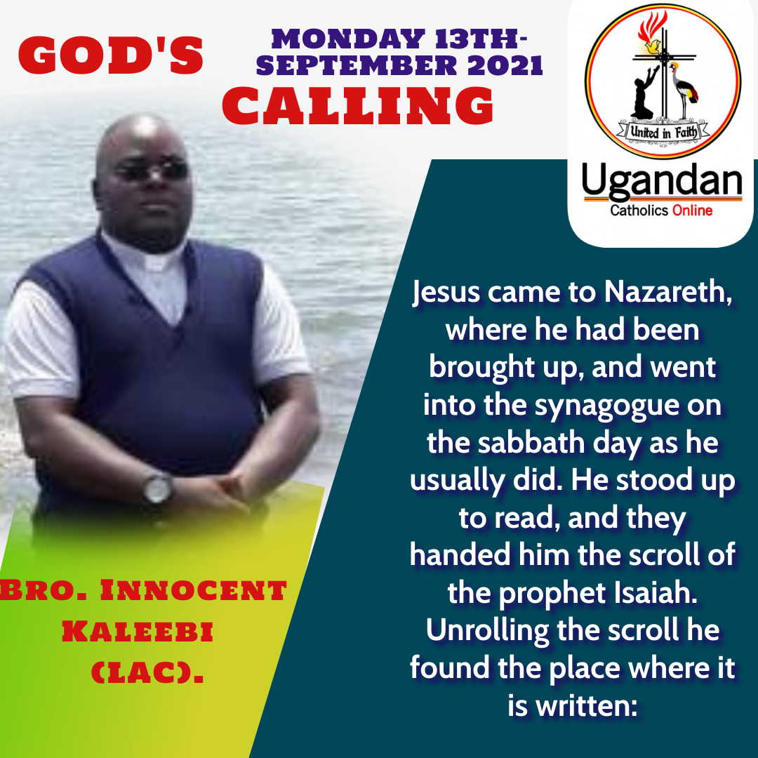 God's calling for Monday 13th of September 2021 – Br Innocent
