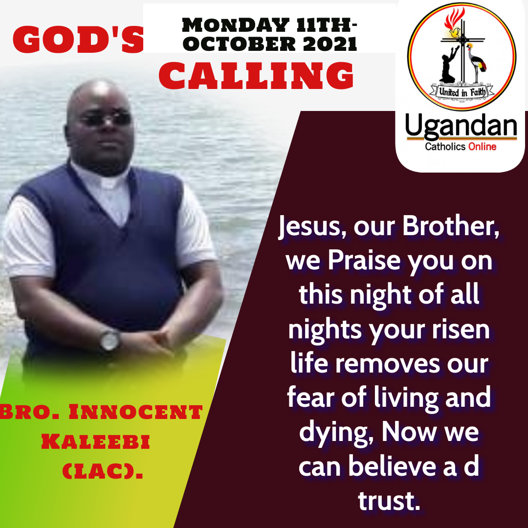 God's calling for Monday the 11th of October 2021 – Br Innocent