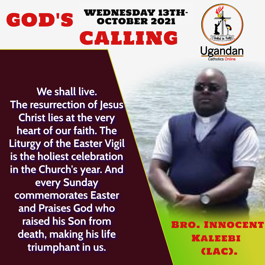 God's calling for Wednesday the 13th of October 2021 – Br Innocent